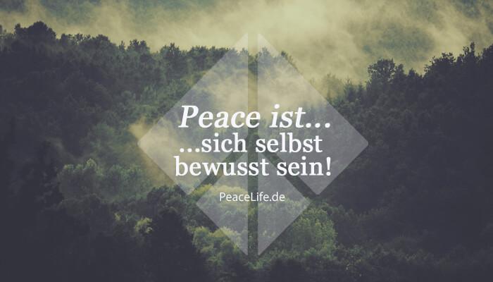 Peace ist - Selbstbewusstsein