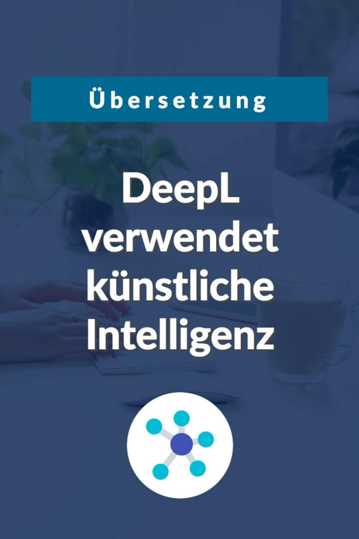 Beitrag: DeepL vs Google Translate: Übersetzungstools im Qualitäts-Check
