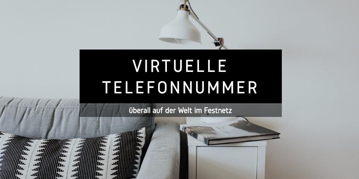 Virtuelle Telefonnummer: Überall auf der Welt im Festnetz telefonieren