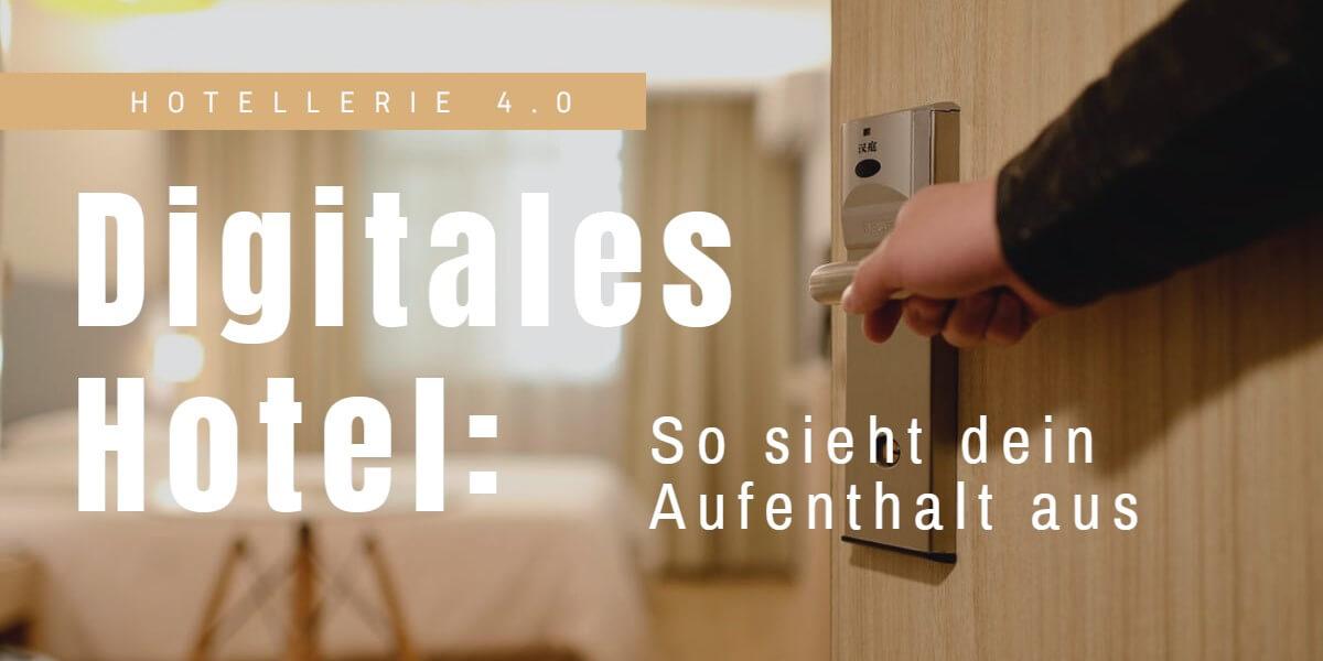 Beitrag: Digitales Hotel: So sieht dein Aufenthalt aus