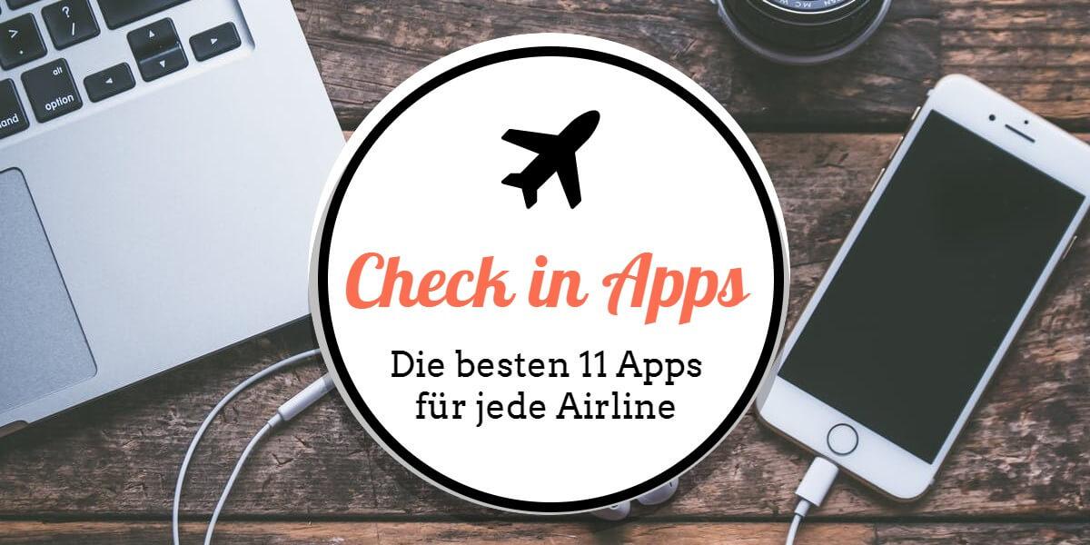 Beitrag: Check in Apps: Die besten 11 Apps für jede Airline!