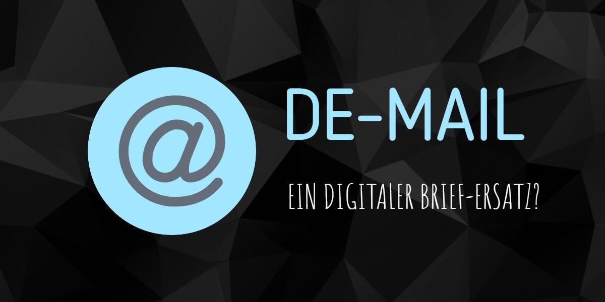 Beitrag: Ist die De-Mail ein digitaler Brief-Ersatz?