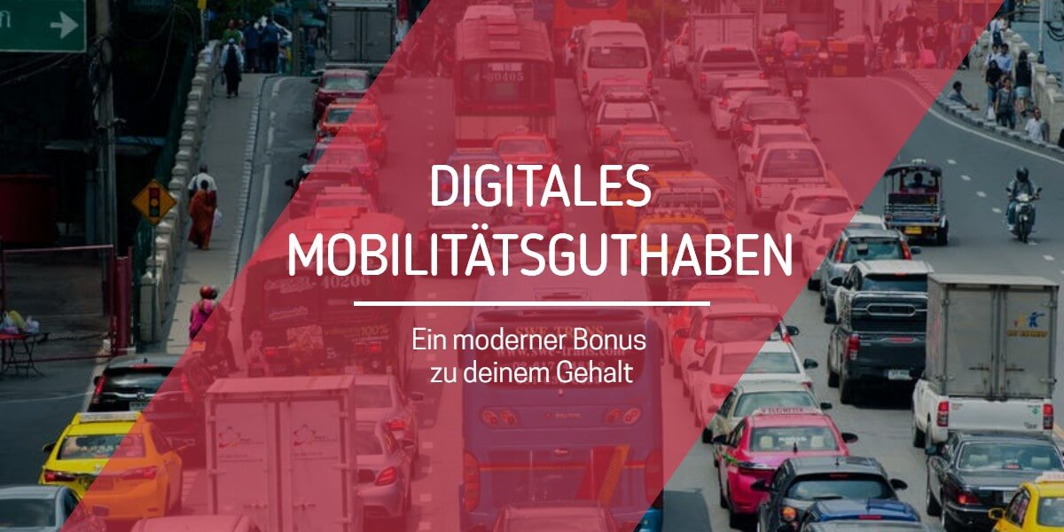 Digitales Mobilitätsguthaben: Ein moderner Bonus zu deinem Gehalt