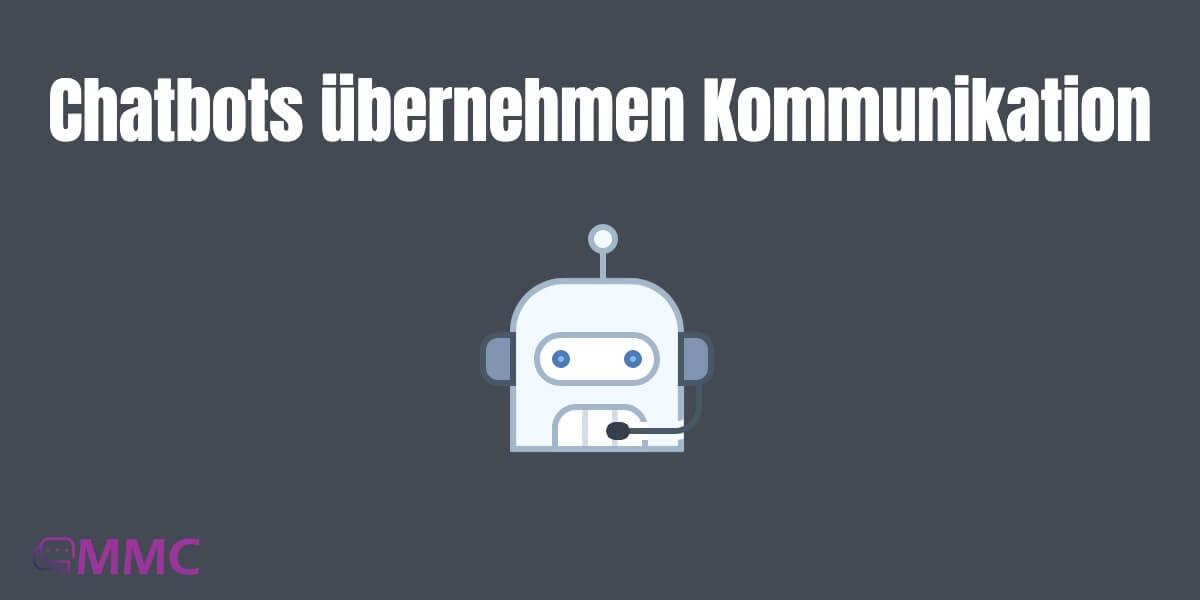 MMC Chatbots Kommunikation