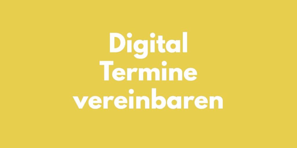 Digital Termin vereinbaren   Digital Affin