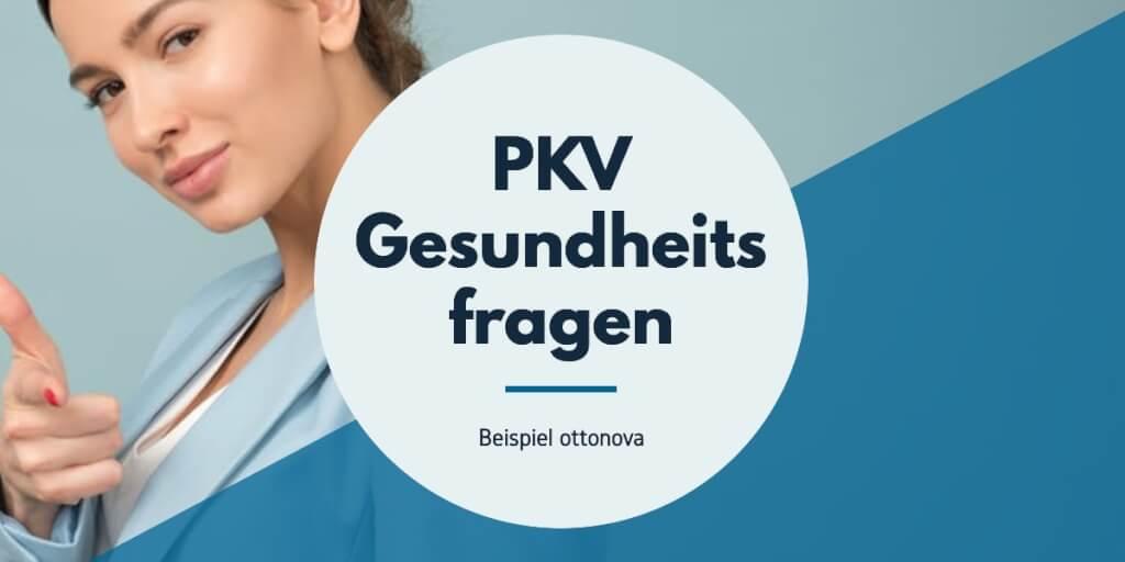 Beitrag: Thema PKV: Was fragt ottonova bei den Gesundheitsfragen?