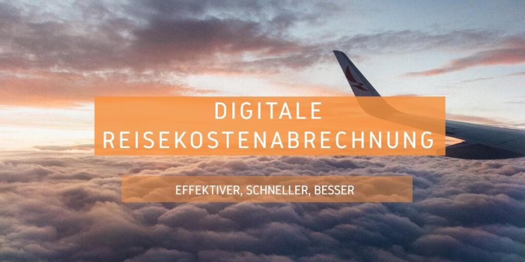 Beitrag: Effektiver, schneller, besser: So kannst du deine Reisekostenabrechnung digitalisieren
