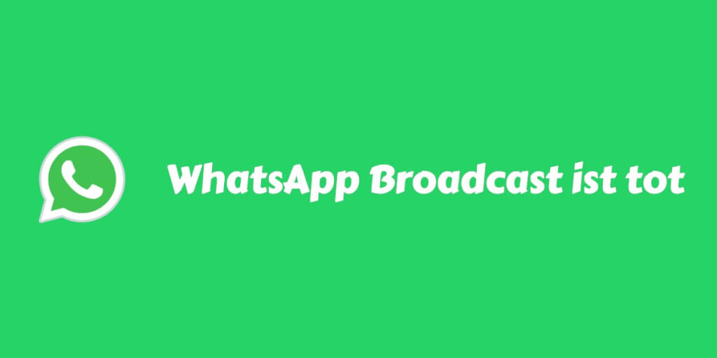 whatsapp broadcast verbot
