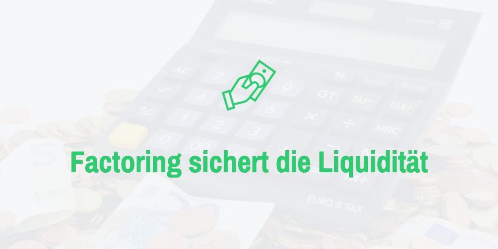 Factoring Anbieter sichern Liquiditaet online