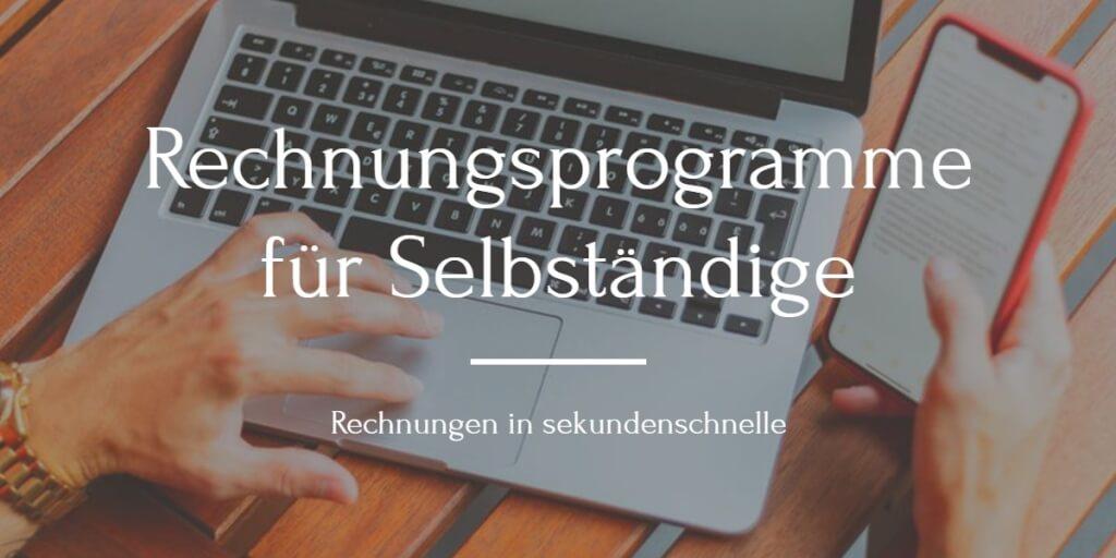 Rechnungsprogramme für Selbstständige: 1,2, Klick - Rechnung verschickt!