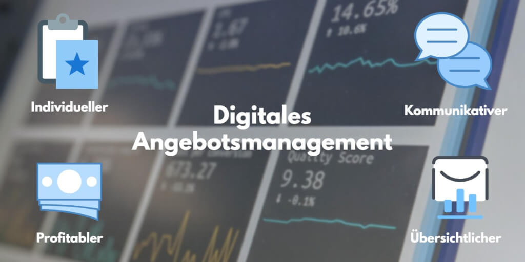Digitales Angebotsmanagement besser