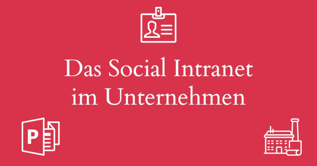 Eyecatcher Social Intranet Unternehmen
