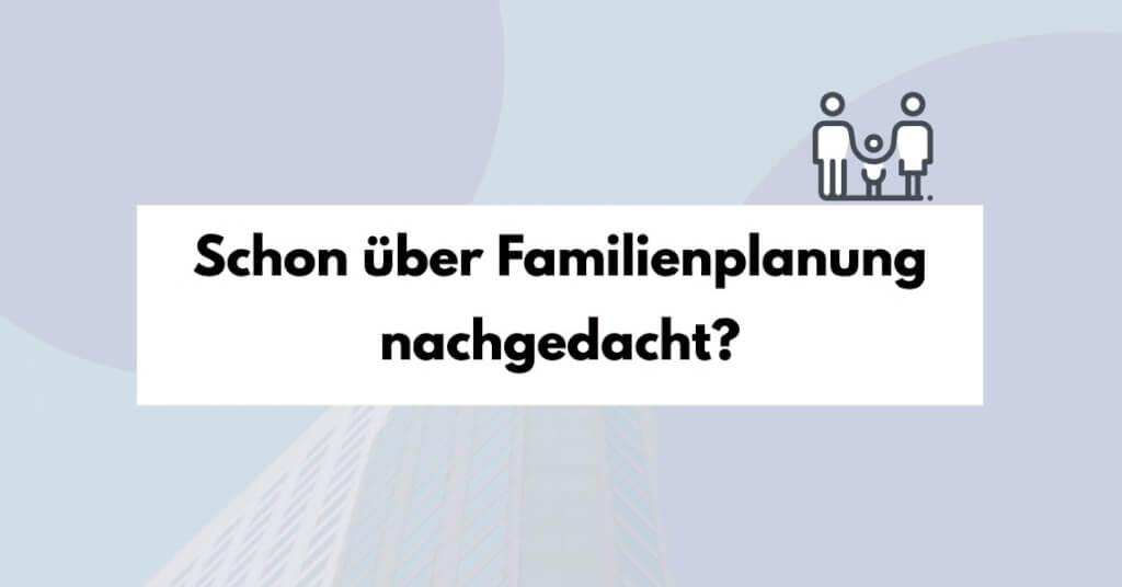 Familienplanung und PKV