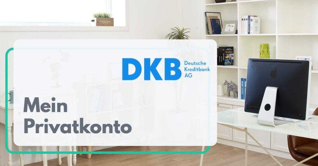 Mein Privatkonto als Selbststaendiger DKB   Digital Affin