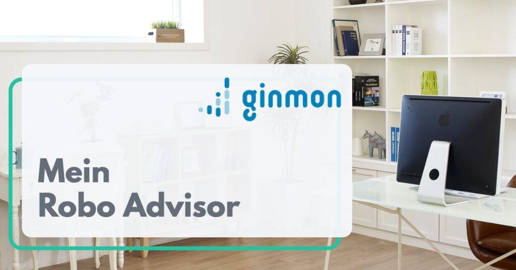 Mein Robo Advisor als Selbststaendiger   ginmon   Digital Affin