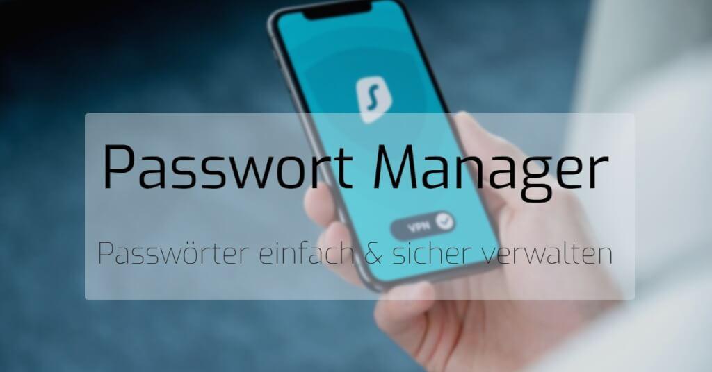 Beitrag: Passwort Manager Vergleich - So verwaltest du deine Passwörter einfach und sicher