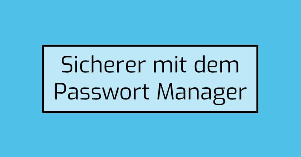 Passwort Manager Eyecatcher 3