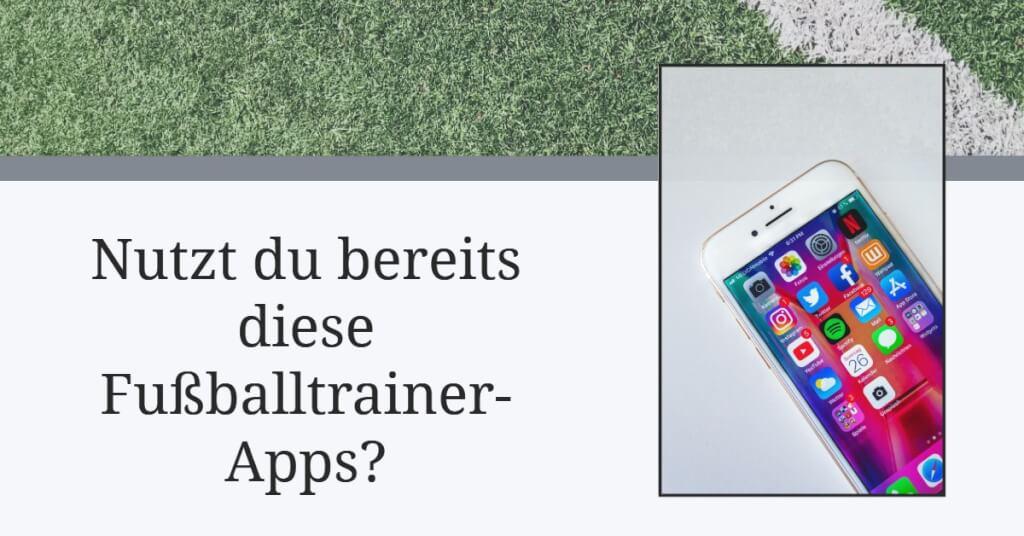 Beitrag: Nutzt du bereits diese Fußballtrainer-Apps?