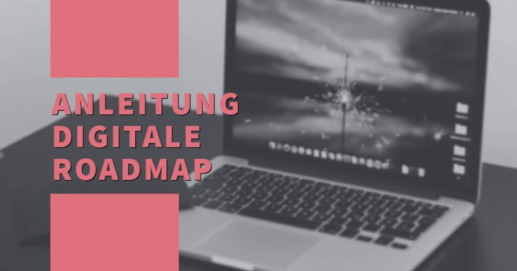 Digitale Roadmap Eyecatcher Anleitung copy