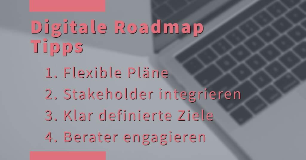 Digitale Roadmap Eyecatcher Tipps