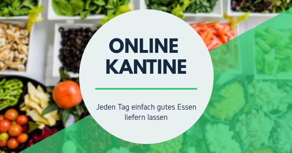 Beitrag: Die Online Kantine - Jeden Tag einfach gutes Essen liefern lassen