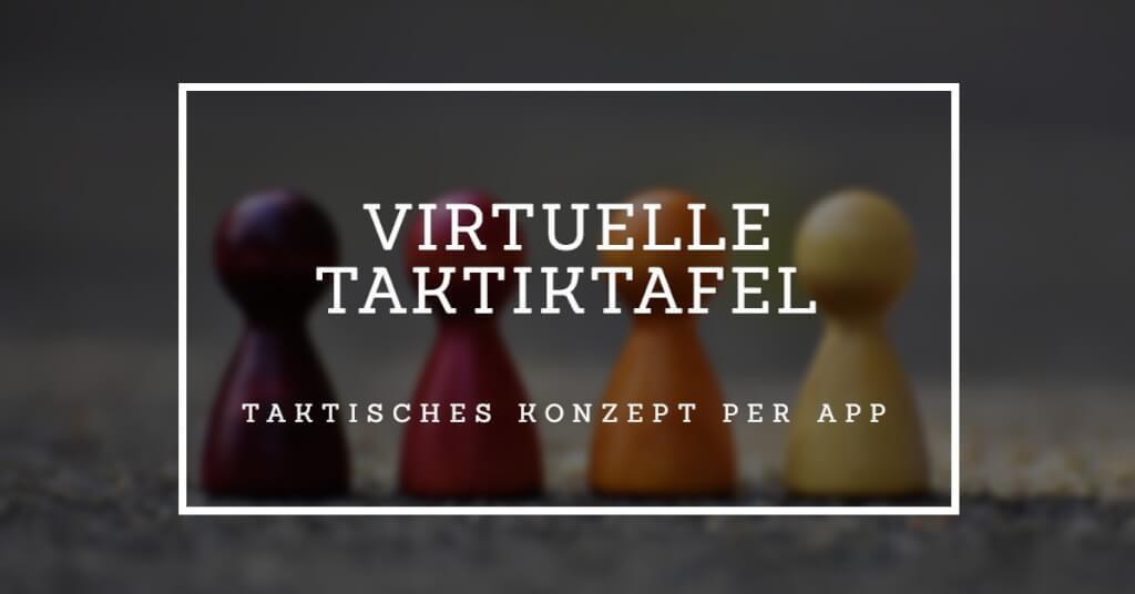 Beitrag: Die virtuelle Taktiktafel: So erstellst und vermittelst du dein taktisches Konzept schnell und verständlich