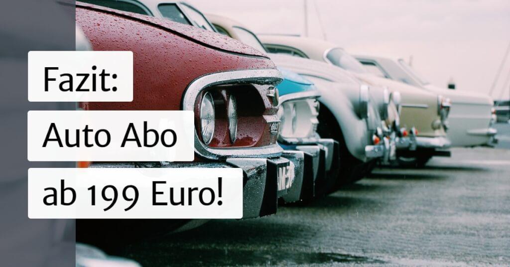 Auto mieten 99 Euro im Monat Fazit