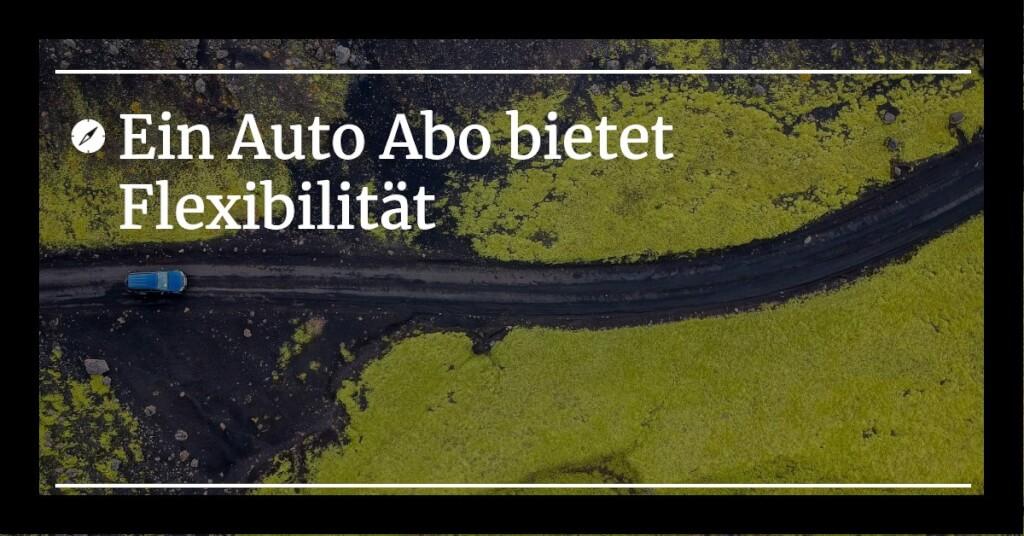 Flexibilitaet Auto Abo   Digital Affin
