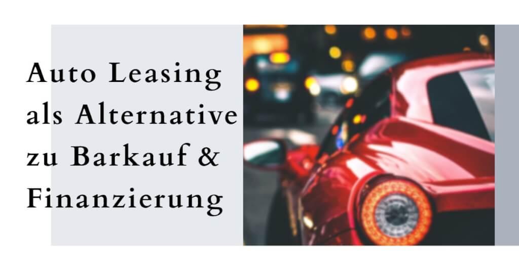 Auto Leasing Vergleich Fazit