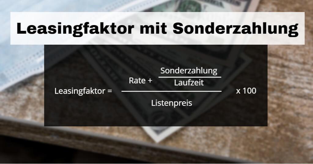 Auto Leasing Vergleich LF mit Sonderzahlung