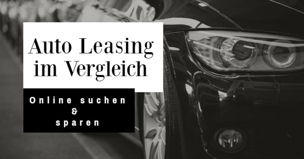 Auto Leasing im Vergleich: Online suchen und sparen!