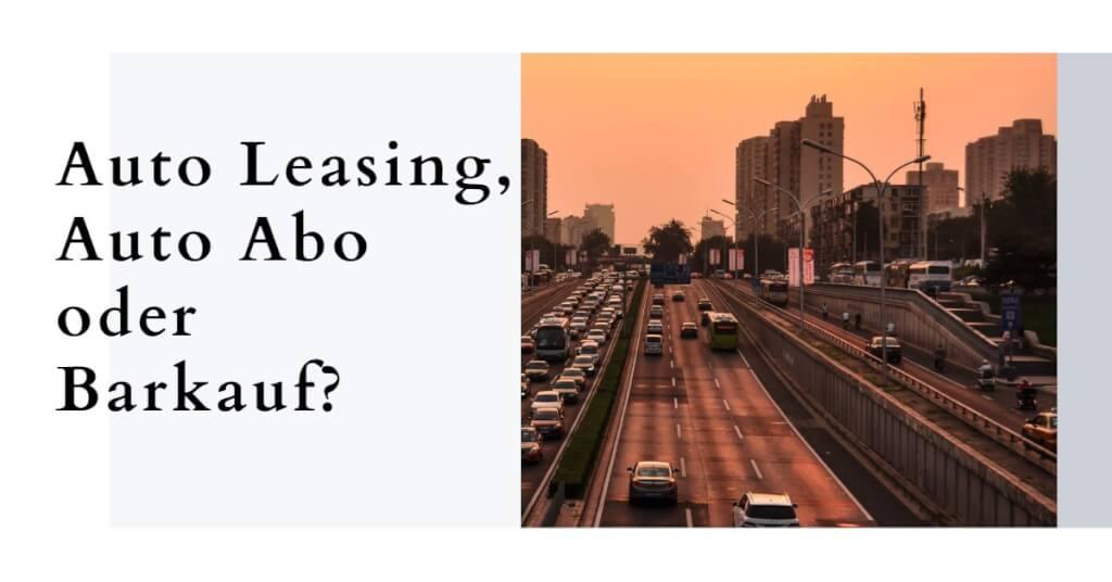 Auto Leasing Vergleich Welches