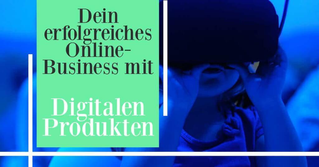 Beitrag: Digitale Produkte verkaufen - Mit diesen Tools startest du ein erfolgreiches Online-Business