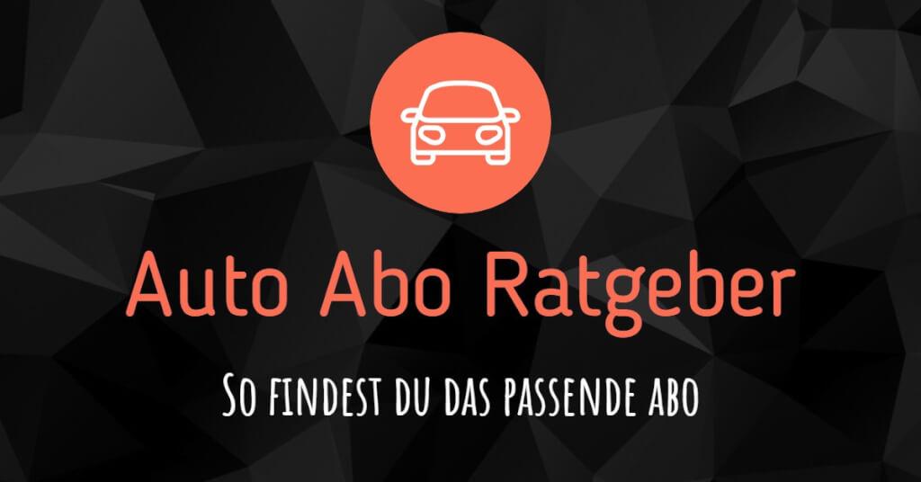 Beitrag: Unser Auto Abo Ratgeber: So findest du das passende Abo!