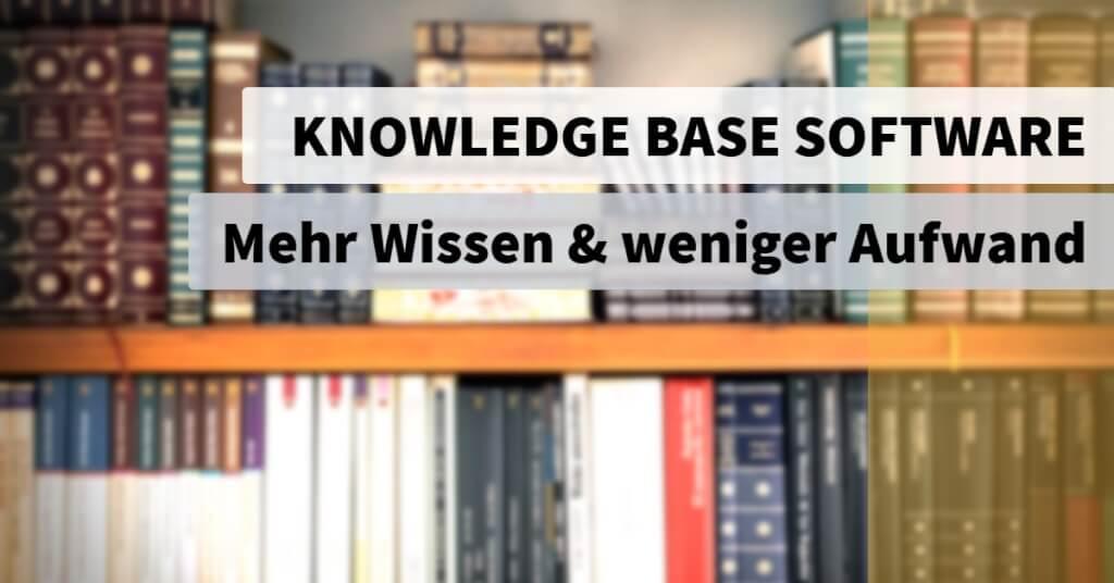 Beitrag: Knowledge Base Software: Mehr Wissen mit weniger Aufwand