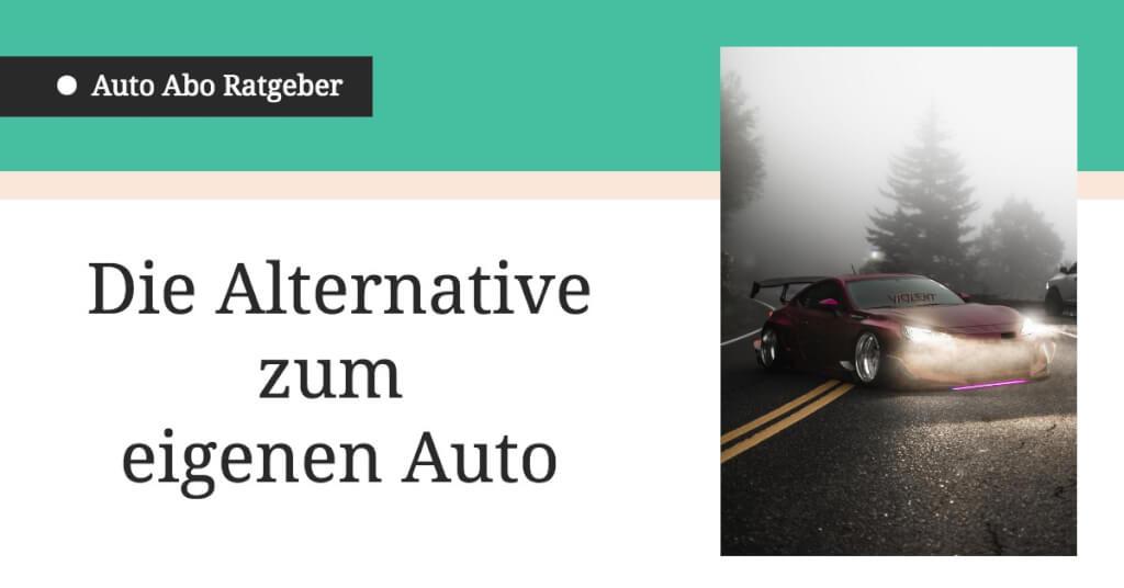 Auto Abo Ratgeber Kosten Alternative