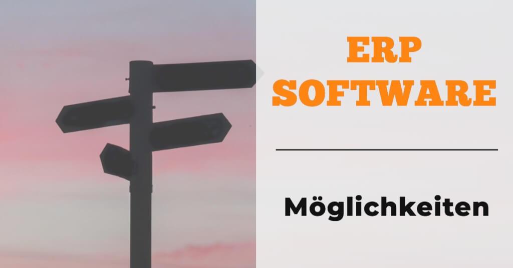 ERP Software Moeglichkeiten