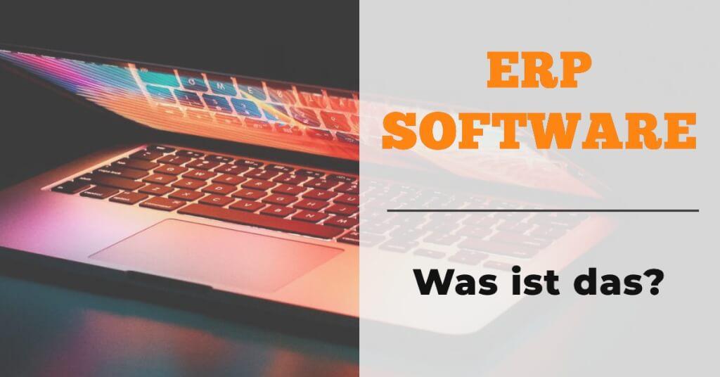 ERP Software was ist das