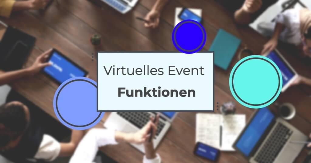 Virtuelles Event Funktionen