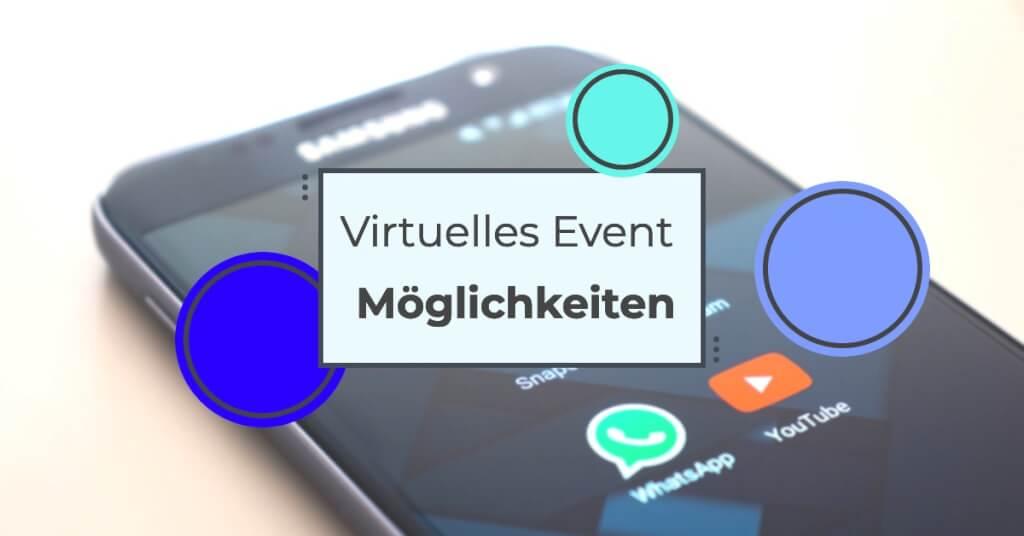 Virtuelles Event Moeglichkeiten