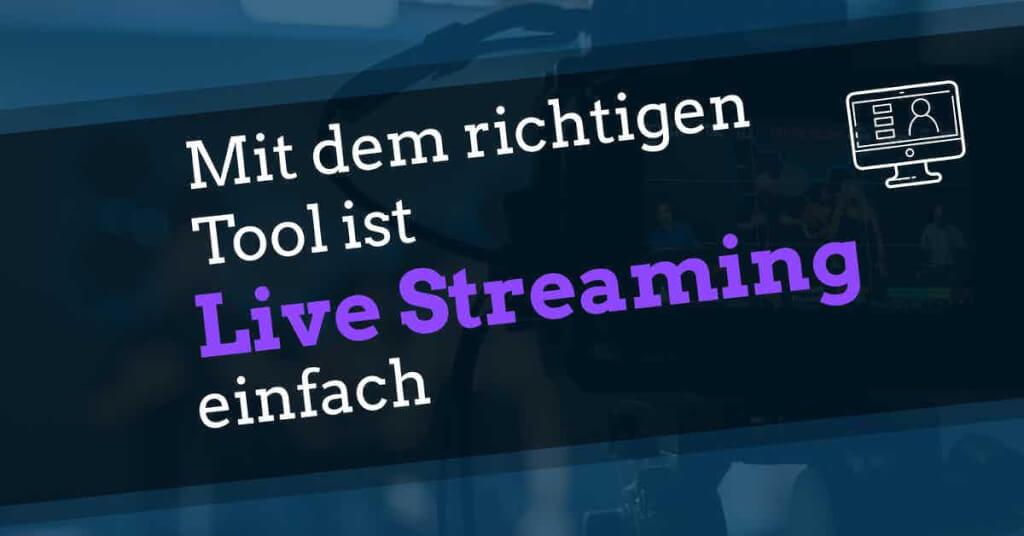 beste live streaming software kostenlos fazit