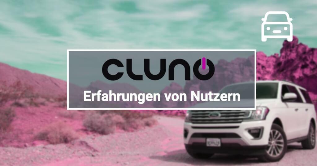 Erfahrungen von Cluno-Nutzern: Hält der Anbieter was er verspricht?
