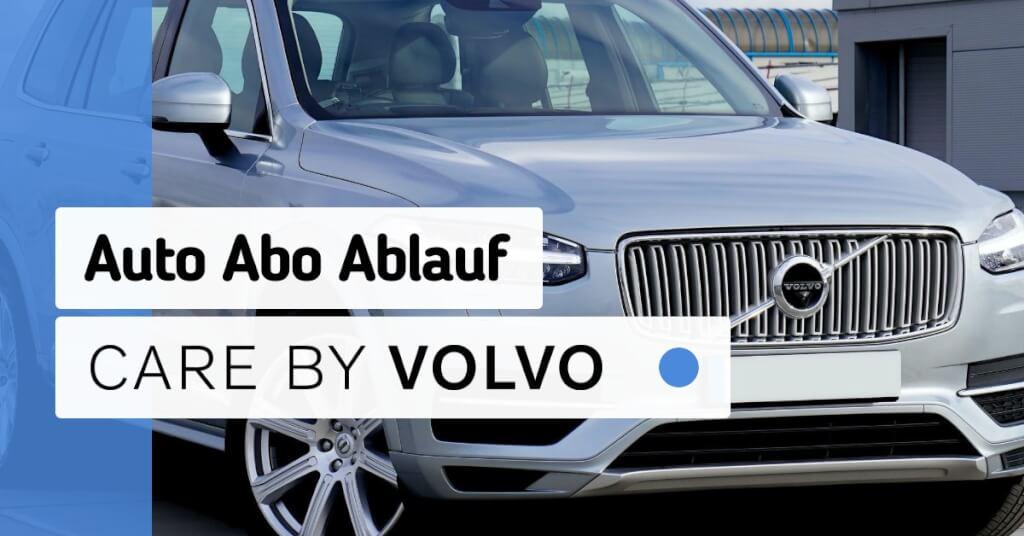 Erfahrungen Care by Volvo Ablauf