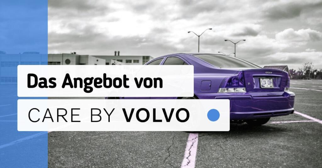 Erfahrungen Care by Volvo Angebot
