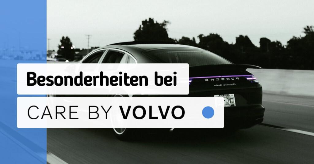 Erfahrungen Care by Volvo Besonderheiten