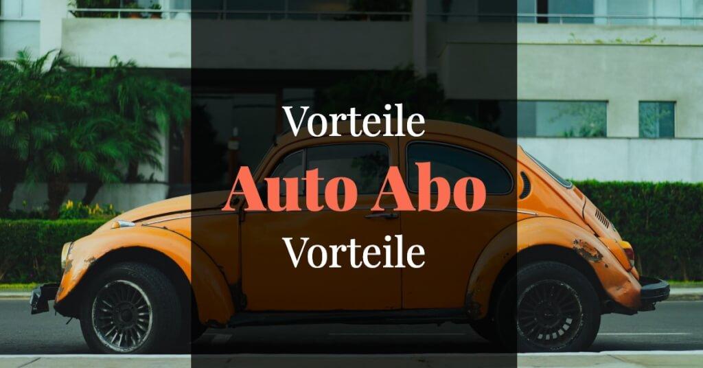 finn.auto Erfahrungen Auto Abo Vorteile