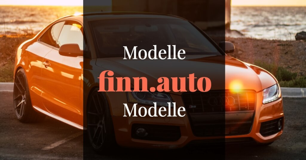 finn.auto Erfahrungen Modelle