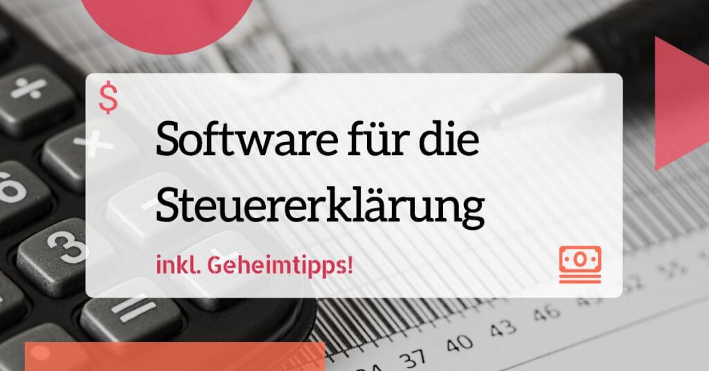 Beitrag: Steuererklärung leicht gemacht mit der passenden Software {inkl. Geheimtipps!}