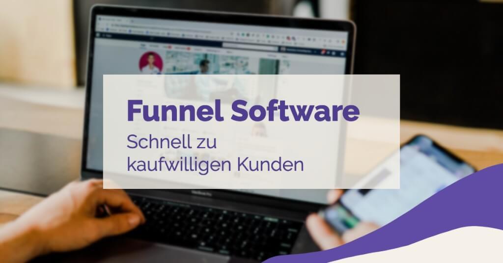 Beitrag: Funnel Software: Im Handumdrehen zu kaufwilligen Kunden