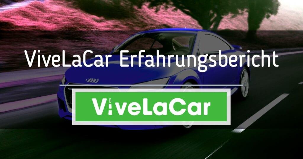 Beitrag: Erfahrungen mit ViveLaCar: Das kannst du erwarten